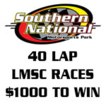 $1000 to Win 40 Lap LMSC Racing at Southern National Motorsports Park for Weekly Series