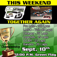 Scott Farm Pro Late Models and BK Racing Late Models Together Again on Sept 10th