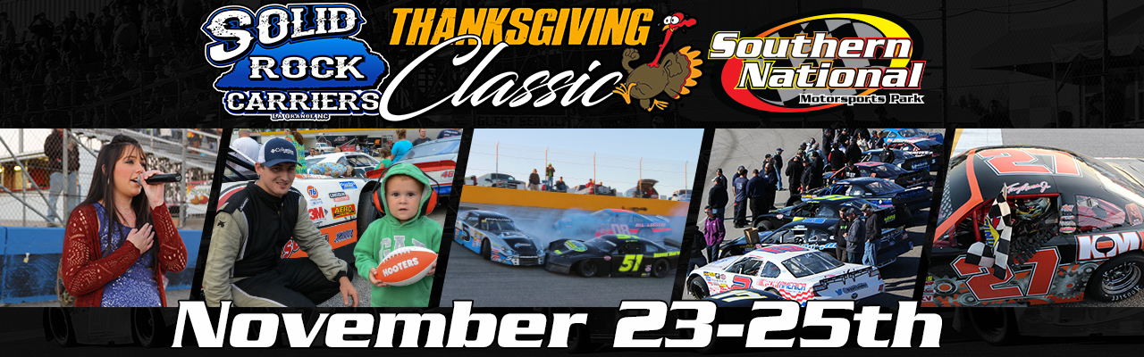 18th Thanksgiving Classic – Southern National Motorsports Park