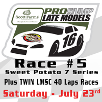 Pro Late Models (100 lap) & Twin 40 Lap LMSC Features on July 23rd's Schedule at Southern National Motorsports Park.  Scott Farms Sweet Potato 7 Series Just Got Better!!